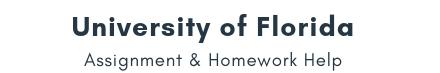 University of Florida Assignment &Homework Help